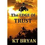 THE EDGE OF TRUST (TEAM EDGE Book 1) ~ KT BRYAN