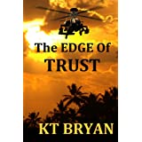THE EDGE OF TRUST (TEAM EDGE Book 1)by KT BRYAN