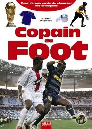 Copain du football : pour donner envie de chausser ses crampons