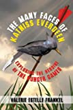 The Many Faces of Katniss Everdeen: Exploring the Heroine of the Hunger Games (English Edition)