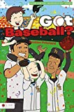 img - for Got Baseball? (Incredible Kids) by Pritchard, Heather (2014) Paperback book / textbook / text book