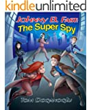 Johnny B. Fast: The Super Spy 3