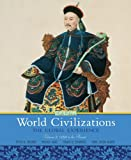 World Civilizations: The Global Experience, Volume 2 (6th Edition) (0205659594) by Stearns, Peter N.