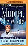 Jessica Fletcher Murder, She Wrote: Skating on Thin Ice