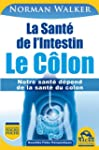 La Sant� de l'Intestin - Le C�lon: No...