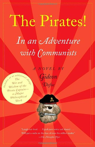 The Pirates! In an Adventure with Communists: A Novel (Vintage)