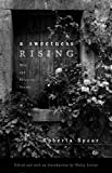Sweetness Rising, A: New and Selected Poems (Great Valley Books)