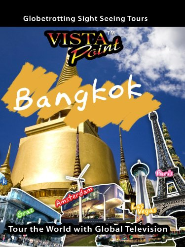 Vista Point BANGKOK Thailand