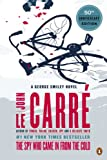 The Spy Who Came in from the Cold: A George Smiley Novel (George Smiley Novels)