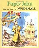 Paper John (Sunburst Book) (0374457255) by Small, David
