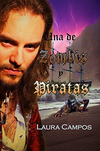 Una de zombis y piratas