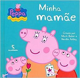 Peppa Pig: Minha Mamae (Em Portugues do Brasil): Mark