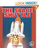 The Space Shuttle (Pull Ahead Books)