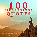 100 Life Lessons Quotes |  divers auteurs