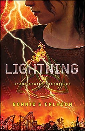 Lightning (Stone Braide Chronicles Book #2): A Novel
