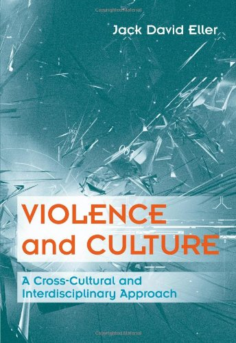 Violence and Culture: A Cross-Cultural and...