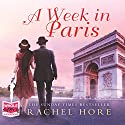 A Week in Paris Audiobook by Rachel Hore Narrated by Avita Jay