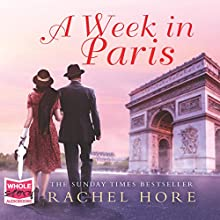 A Week in Paris (       UNABRIDGED) by Rachel Hore Narrated by Avita Jay