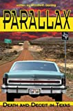 img - for PARALLAX: Death and Deceit in Texas book / textbook / text book