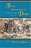 From Instruction to Delight: An Anthology of Childrens Literature to 1850