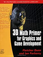 3D Math Primer for Graphics and Game Development ebook download