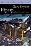 Riprap and Cold Mountain Poems [Paperback] [2010] 50 Anv Ed. Gary Snyder