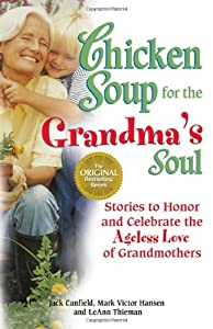 """Cover of """"Chicken Soup for the Grandma's ..."""