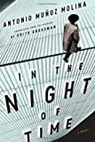 In the Night of Time (0547547846) by Molina, Antonio Munoz