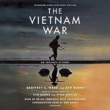 The Vietnam War: An Intimate History Audiobook by Geoffrey C. Ward, Ken Burns Narrated by Ken Burns, Fred Sanders