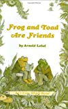 Frog and Toad Are Friends (I Can Read Book 2) (0060239581) by Arnold Lobel