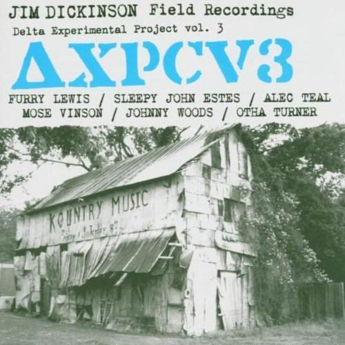 delta-experimental-projects-collection-vol3-jim-dickinson-field-recordings-by-v-a-2003-11-18