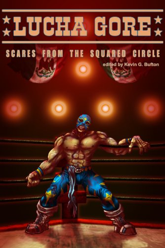 Book: Lucha Gore - Scares from the Squared Circle