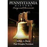 Pennsylvania History: Essays and Documents 1st (first) Edition by Davis, Jeffery A., Newman, Paul Douglas published...