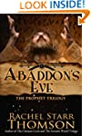 Abaddon's Eve (The Prophet Trilogy Bo...