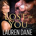 Lost in You: Petal, Georgia Series # 2 Audiobook by Lauren Dane Narrated by Aletha George