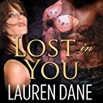 Lost in You: Petal, Georgia Series # 2 (       UNABRIDGED) by Lauren Dane Narrated by Aletha George