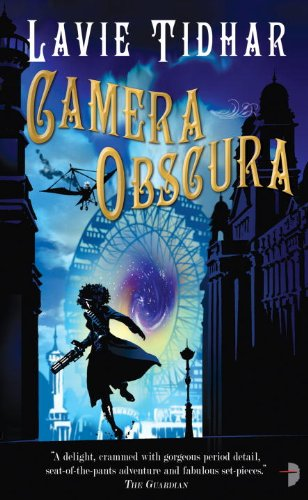Camera Obscura (Angry Robot) by Lavie Tidhar