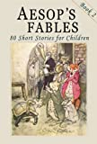 img - for Aesop's Fables - Book 2: 80 More Short Stories for Children - Illustrated book / textbook / text book