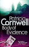 Body Of Evidence (Scarpetta Novels)