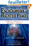 Encyclopedia of Haunted Places: Ghost...
