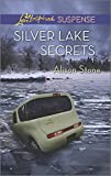 img - for Silver Lake Secrets (Love Inspired Suspense) book / textbook / text book