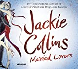 Jackie Collins Married Lovers