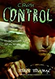 img - for Cruise Control (Stuck in Neutral) by Terry Trueman (2005-10-25) book / textbook / text book