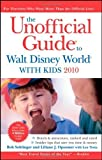 img - for The Unofficial Guide to Walt Disney World with Kids (Unofficial Guides) by Bob Sehlinger (2009-09-28) book / textbook / text book