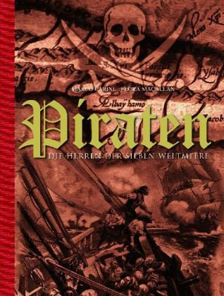 Buchseite und Rezensionen zu 'Piraten - Die Herrscher der Sieben Weltmeere' von Marco Carini