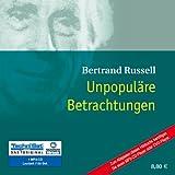 Unpopuläre Betrachtungen (ungekürzte Lesung auf 1 MP3-CD)