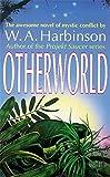Otherworld (0340695463) by W. A. Harbinson