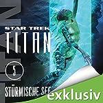 Star Trek. Stürmische See (Titan 5) | Christopher L. Bennett