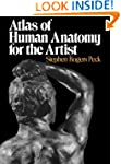 Atlas of Human Anatomy for the Artist...