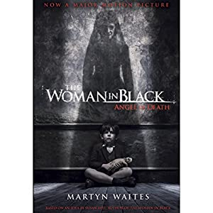 The Woman in Black: Angel of Death (Movie Tie-in Edition) Audiobook